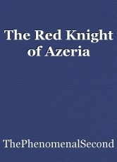The Red Knight of Azeria