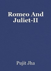 Romeo And Juliet-II