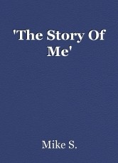 'The Story Of Me'
