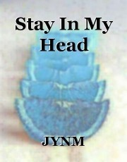 Stay In My Head