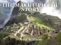 THE MACHU PICCHU STORY