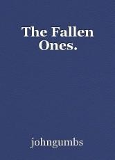 The Fallen Ones.