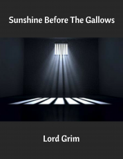 Sunshine Before The Gallows