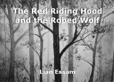 The Red Riding Hood and the Robed Wolf