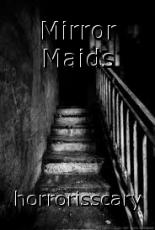 Mirror Maids