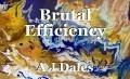 Brutal Efficiency