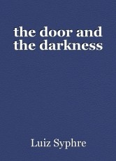 the door and the darkness