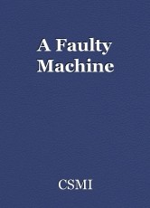 A Faulty Machine
