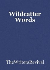 Wildcatter Words