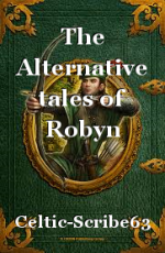 The Alternative tales of Robyn Hoode