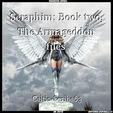Seraphim: Book two, The Armageddon files.