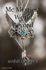 Mc Mystic:A World Beyond