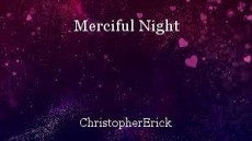 Merciful Night