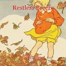 Restless Breeze