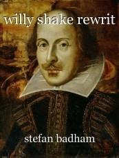 willy shake rewrit