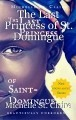 The Last Princess of St. Domingue