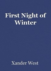 First Night of Winter