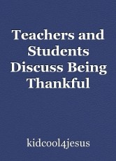 Teachers and Students Discuss Being Thankful