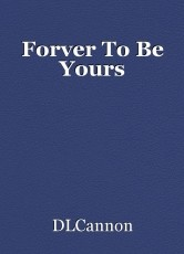 Forver To Be Yours