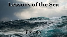 Lessons of the Sea