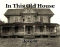 In This Old House