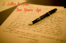 A Letter to You: Two Years Ago
