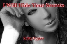 I Will Hide Your Secrets