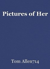 Pictures of Her