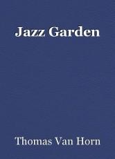 Jazz Garden