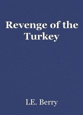 Revenge of the Turkey