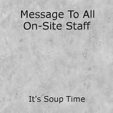 Message To All On-Site Staff