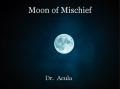 Moon of Mischief