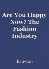 Are You Happy Now? The Fashion Industry Regarding Well Being