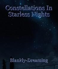Constellations In Starless Nights