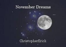 November Dreams