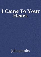 I Came To Your Heart.