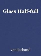 Glass Half-full