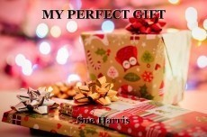 MY PERFECT GIFT