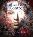 Nautical Mind Control