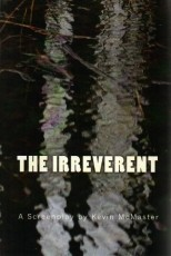 The Irreverent (Screenplay)
