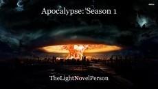 Apocalypse: Season 1