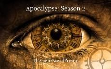 Apocalypse: Season 2