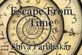 Escape From Time
