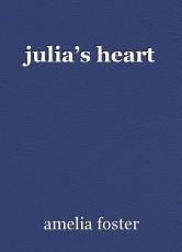 julia's heart