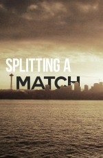 Splitting a Match