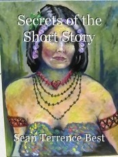 Secrets of the Short Story