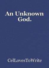 An Unknown God.