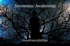 Insomniac Awakening