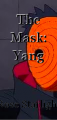The Mask: Yang