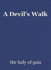 A Devil's Walk